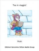 Vicki - Tea in viaggio!
