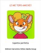 topetta-perfetta - LE MIE TOPO-AMICHE!!