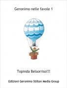 Topinda Belsorriso!!! - Geronimo nelle favole 1