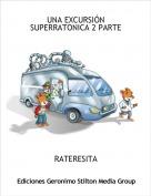 RATERESITA - UNA EXCURSIÓN SUPERRATONICA 2 PARTE