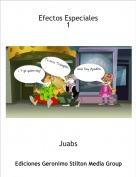Juabs - Efectos Especiales1