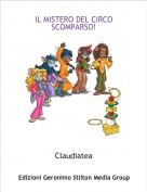 Claudiatea - IL MISTERO DEL CIRCO SCOMPARSO!