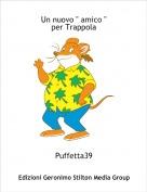 """Puffetta39 - Un nuovo """" amico """"per Trappola"""