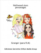 Granger (para R.M) - Holliwood stars
