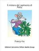 Francy-fra - Il mistero del rapimento diPatty