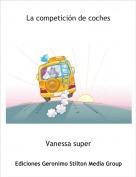 Vanessa super - La competición de coches