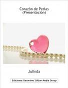 Julinda - Corazón de Perlas(Presentación)