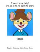 Vimpa - I need your help!(no se si lo he escrito bien)