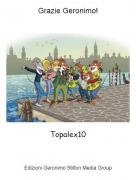 Topalex10 - Grazie Geronimo!