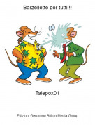 Talepox01 - Barzellette per tutti!!!