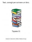 Topalex10 - Test, consigli per scrivere un libro.