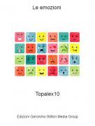 Topalex10 - Le emozioni
