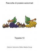 Topalex10 - Raccolta di poesie autunnali
