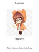 Topalex10 - Concorso