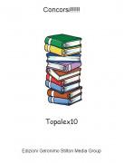 Topalex10 - Concorsi!!!!!