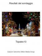 Topalex10 - Risultati del sondaggio