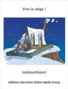 luluboumboum - Vive la neige !