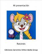 Ratoinés - Mi presentación