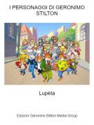 Lupèta - I PERSONAGGI DI GERONIMO STILTON