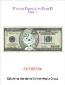 RAPORTERA - Efectos Especiales Para El Club 3