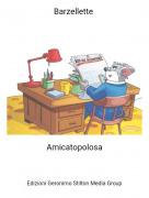 Amicatopolosa - Barzellette