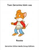 Rooske - Toen Geronimo klein was