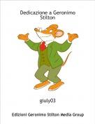giuly03 - Dedicazione a Geronimo Stilton