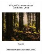 Saioa - #ViajesEntreNauralezaYAnimales: Chile