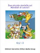 Kry! <3 - Due piccole storielle sui Mondiali di calcio!!