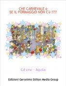 Cd cmc - Aquila - CHE CARNEVALE è SE IL FORMAGGIO NON C'è !?!?