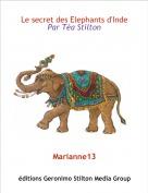 Marianne13 - Le secret des Elephants d'IndePar Téa Stilton