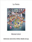 Monserraton - La fiesta