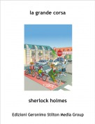 sherlock holmes - la grande corsa