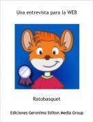 Ratobasquet - Una entrevista para la WEB