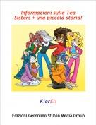 KiarEli - Informazioni sulle Tea Sisters + una piccola storia!