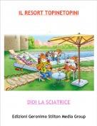 DIDI LA SCIATRICE - IL RESORT TOPINETOPINIparte1