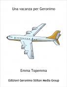 Emma Topemma - Una vacanza per Geronimo