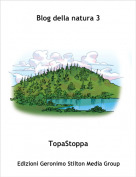 TopaStoppa - Blog della natura 3