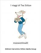 mozzarellina20 - I viaggi di Tea Stilton