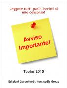 Topina 2010 - Leggete tutti quelli iscritti al mio concorso!