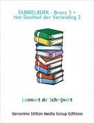 Lennert de Schrijvert - DUBBELBOEK - Brons 3 + Het Doolhof der Verleiding 3