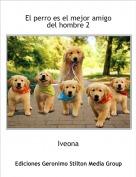 Iveona - El perro es el mejor amigo del hombre 2