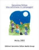 Micky 2003 - Geronimo StiltonUna settimana in campeggio!