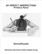 RatitaRisueña - MY PERFECT IMPERFECTIONS