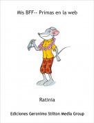 Ratinia - Mis BFF-- Primas en la web