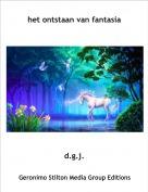 d.g.j. - het ontstaan van fantasia