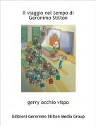 gerry occhio vispo - Il viaggio nel tempo di Geronimo Stilton