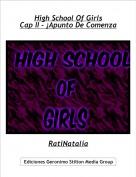 RatiNatalia - High School Of GirlsCap II - ¡Apunto De Comenza