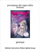 gaiatopa - principesse del regno della fantasia
