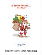 topgadDy - IL SEGRETO DEL...NATALE!